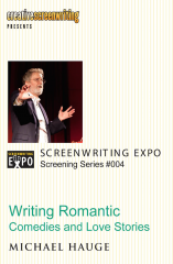 Writing Romantic Comedies and Love Stories by Michael Hauge