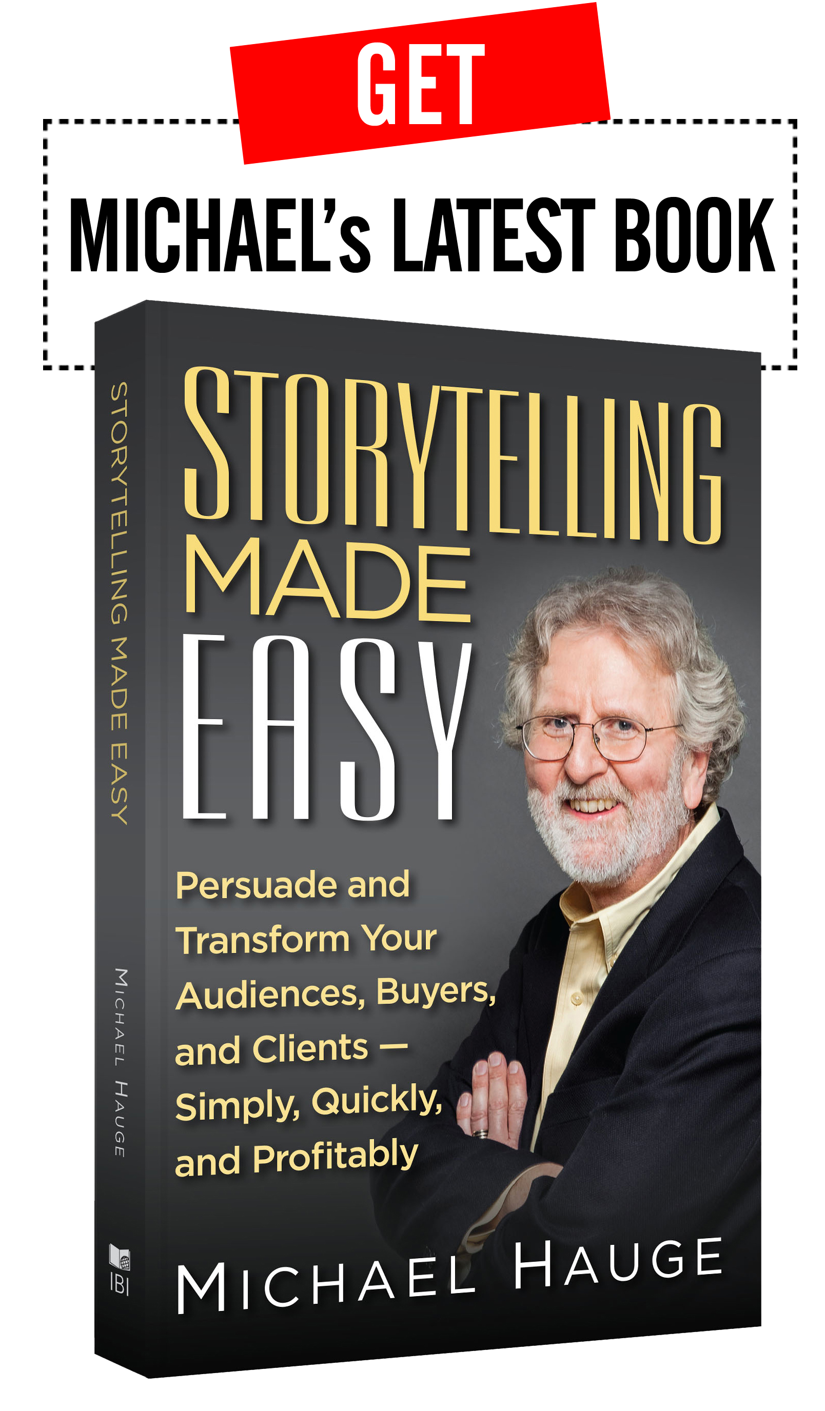 Cover of Storytelling made Easy by Michael Hauge