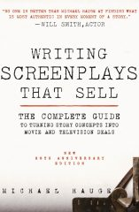 Writing Screenplays That Sell by Story Consultant Michael Hauge of Story Mastery